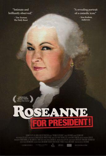 Roseanne for President! Poster
