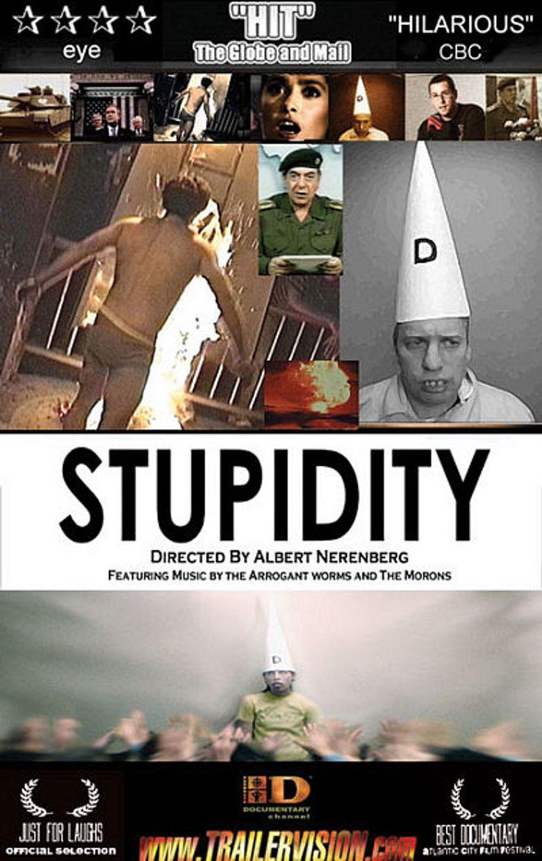 Watch Stupidity