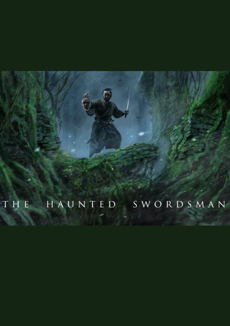 The Haunted Swordsman Poster