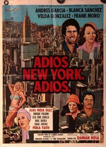 Adiós New York, adiós Poster