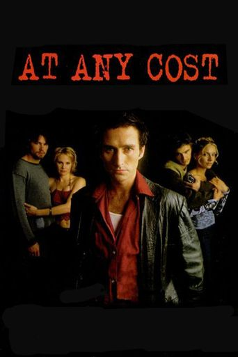 At Any Cost Poster