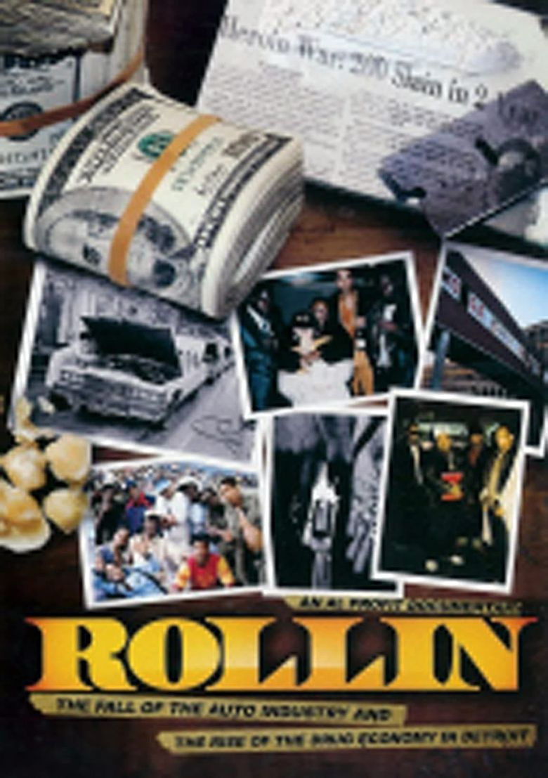 Rollin: The Decline of the Auto Industry and Rise of the Drug Economy in Detroit Poster