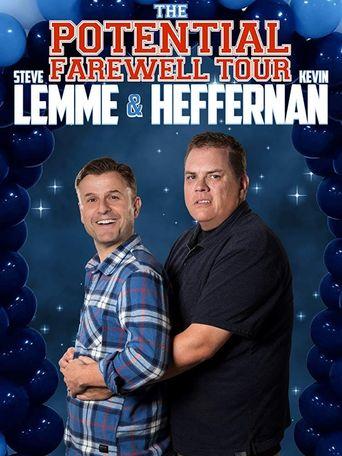 Steve Lemme & Kevin Heffernan: The Potential Farewell Tour Poster