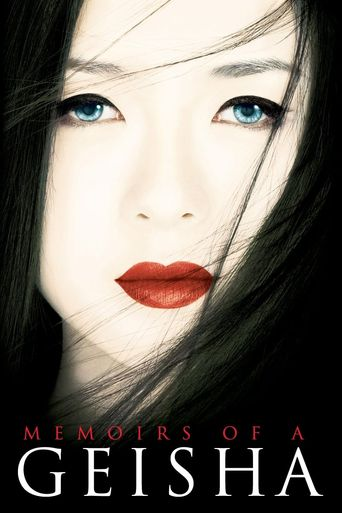 Watch Memoirs of a Geisha