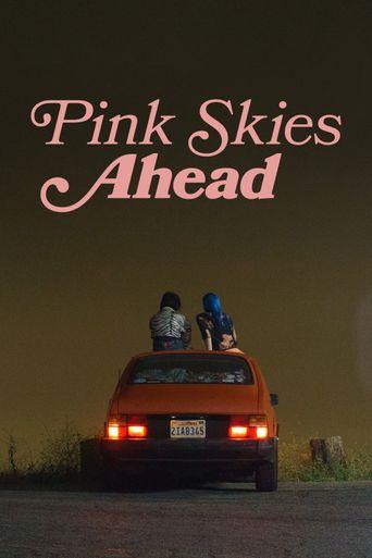 Pink Skies Ahead Poster