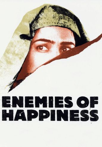 Enemies of Happiness Poster