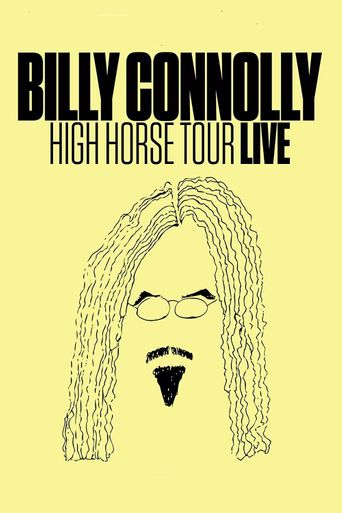 Billy Connolly: High Horse Tour Live Poster