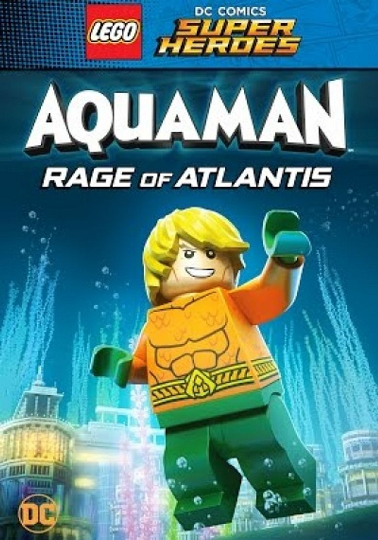 LEGO DC Super Heroes - Aquaman: Rage Of Atlantis Poster