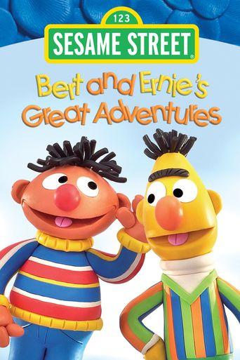 Sesame Street: Bert and Ernie's Great Adventures Poster