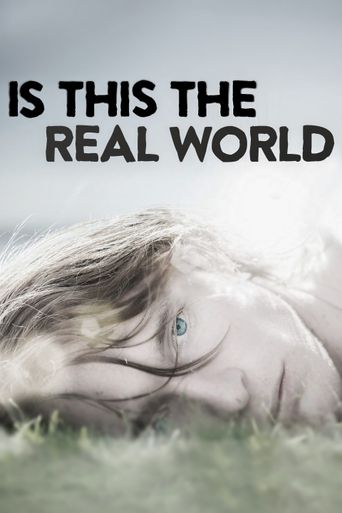 Is This the Real World Poster