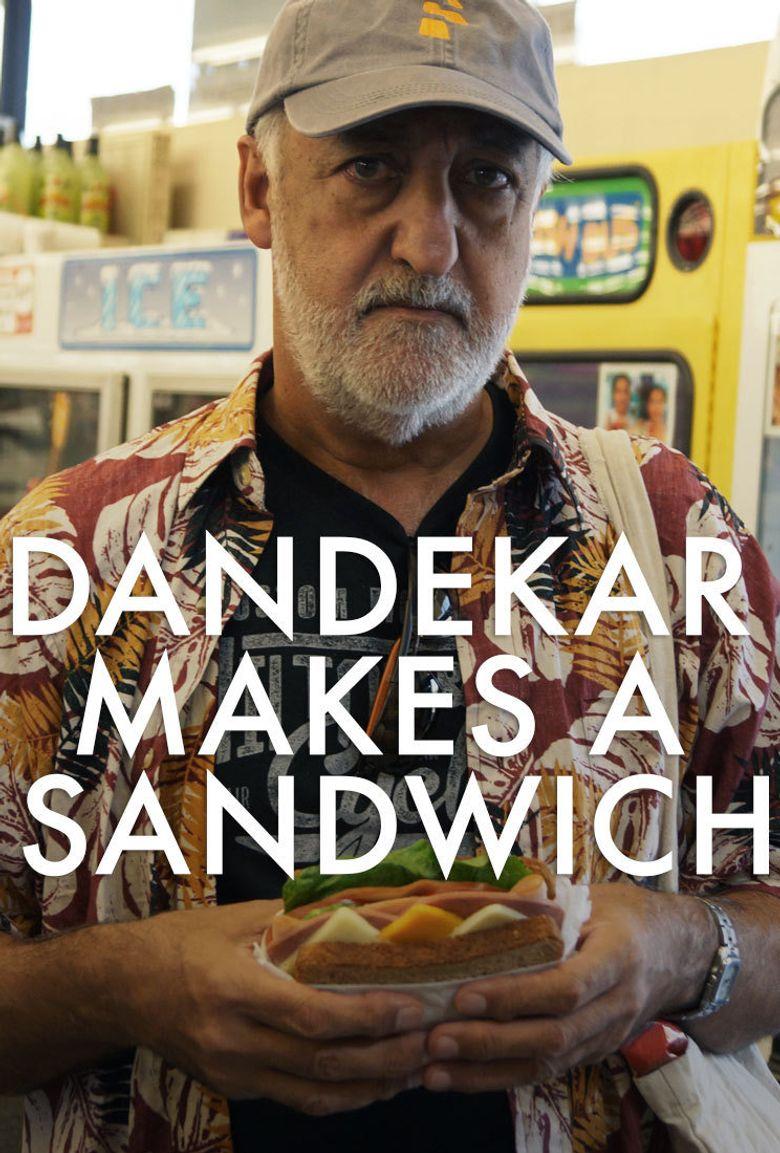 Dandekar Makes a Sandwich Poster