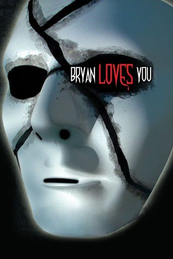 Bryan Loves You Poster