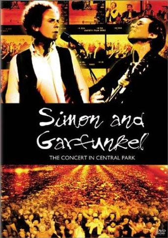 Simon & Garfunkel: The Concert in Central Park Poster