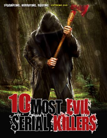 10 Most Evil Serial Killers Poster