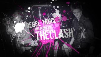 Rebel Truce, the History of the Clash Poster