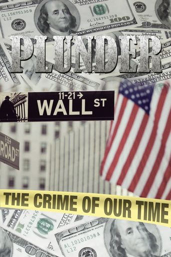 Plunder: The Crime of Our Time Poster