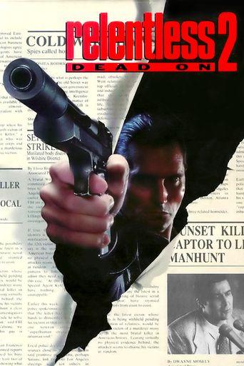 Dead On: Relentless II Poster