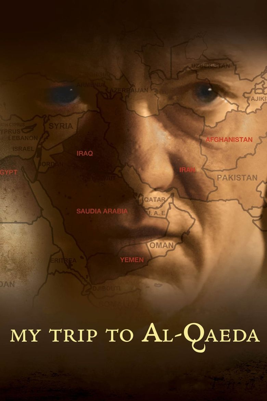 My Trip to Al-Qaeda Poster