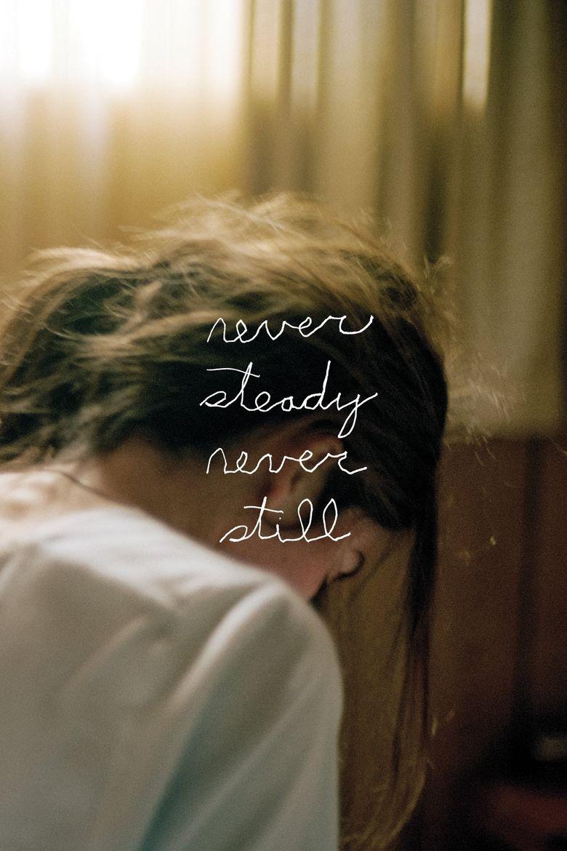 Never Steady, Never Still Poster