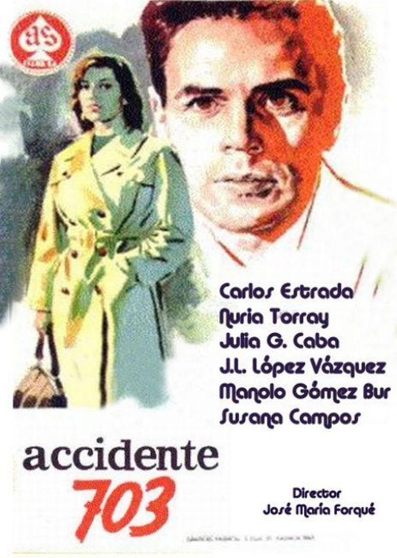 Accidente 703 Poster