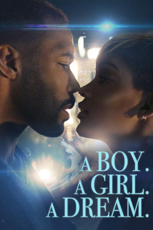 A Boy. A Girl. A Dream Poster