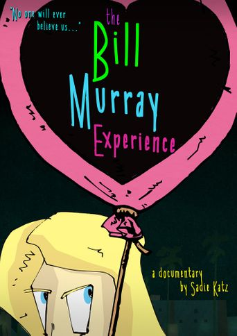 The Bill Murray Experience Poster