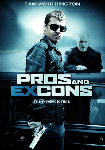 Pros and Ex-Cons Poster