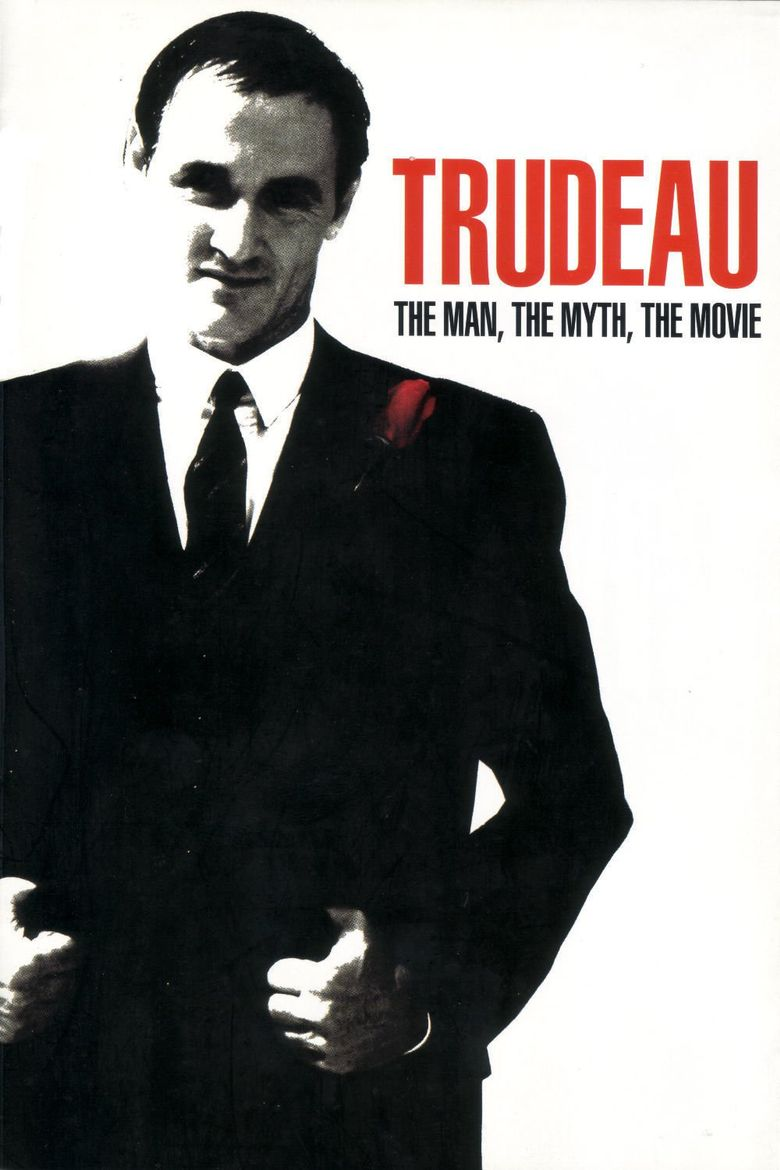 Trudeau: The Man, The Myth, The Movie Poster