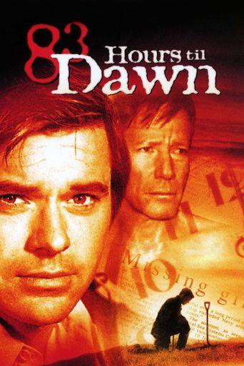 83 Hours 'Til Dawn Poster