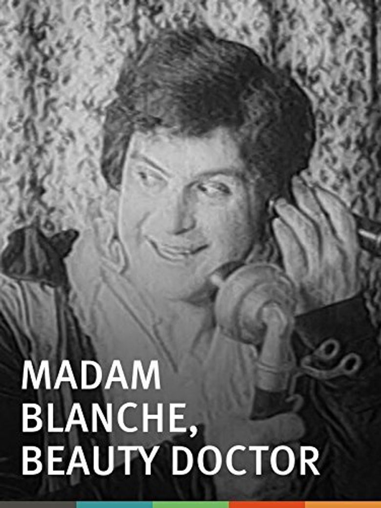 Madam Blanche, Beauty Doctor Poster