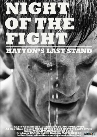 Night of the Fight: Hatton's Last Stand Poster