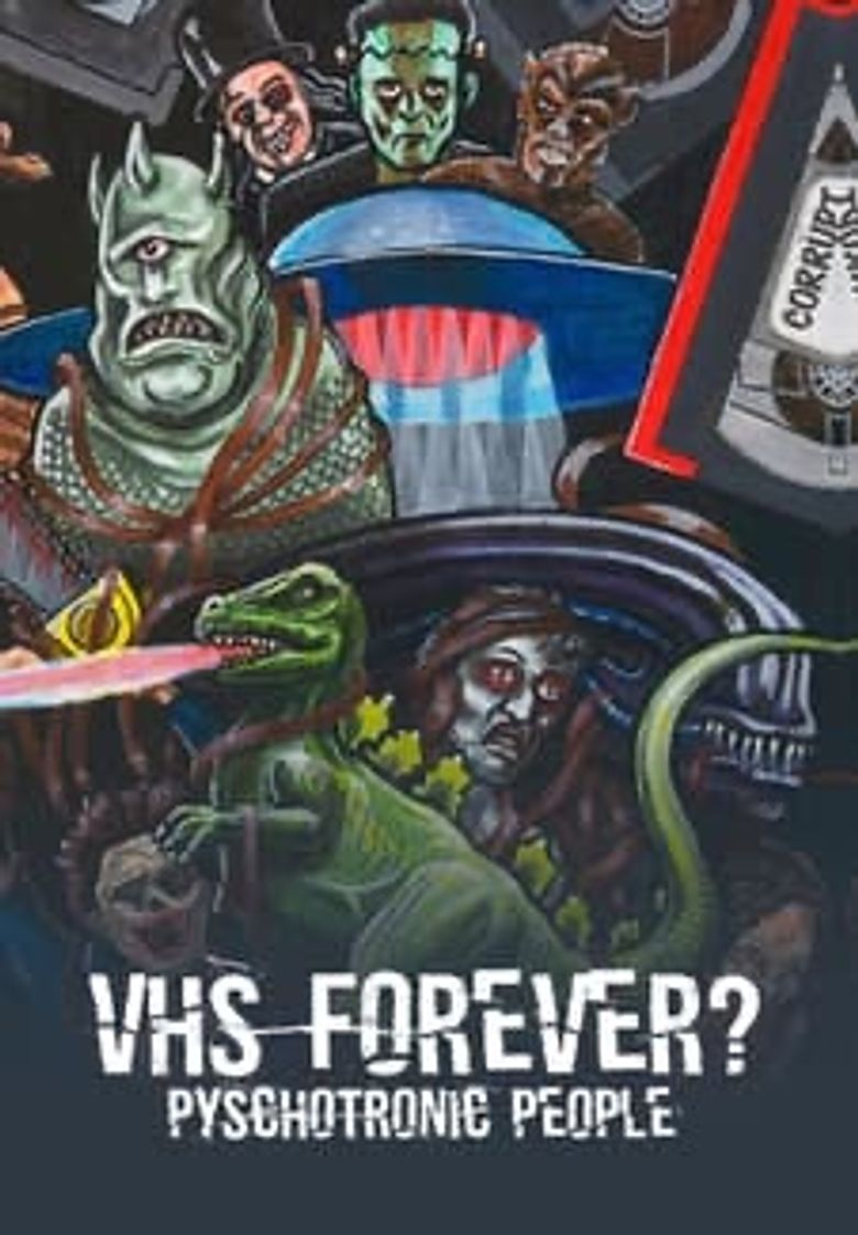 VHS Forever?: Psychotronic People Poster