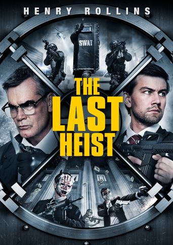 Watch The Last Heist