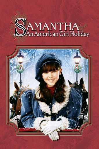 Samantha: An American Girl Holiday Poster