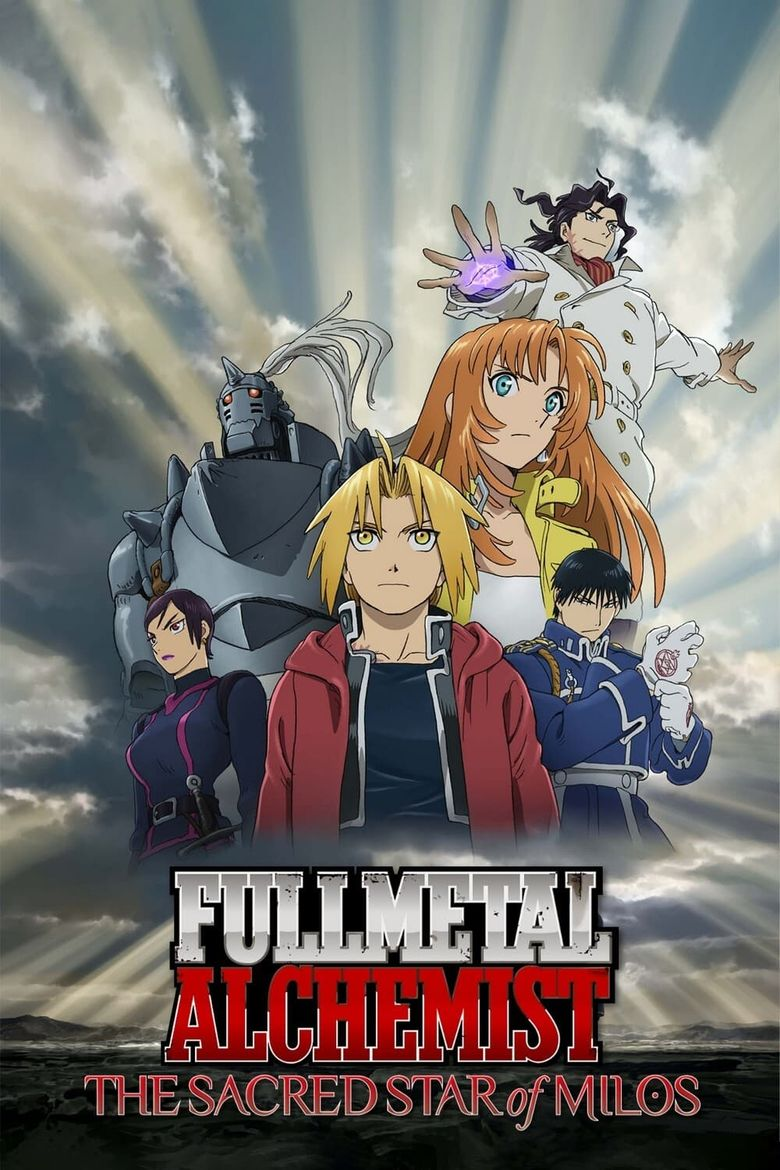 Fullmetal Alchemist The Movie: The Sacred Star of Milos Poster