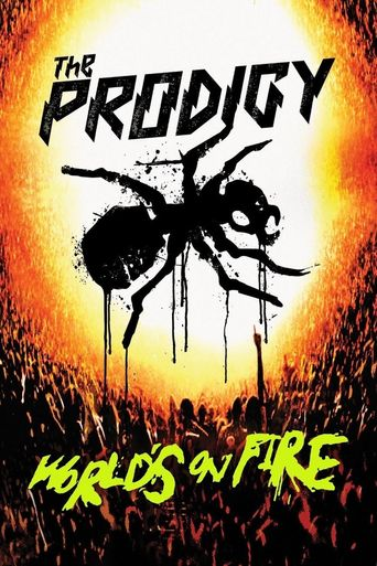 Watch The Prodigy: World's On Fire