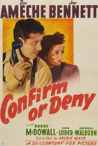 Confirm or Deny Poster