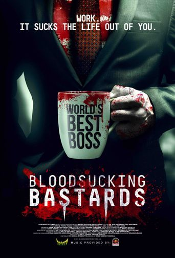 Bloodsucking Bastards Poster