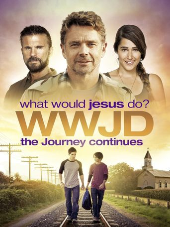 WWJD: What Would Jesus Do? The Journey Continues Poster