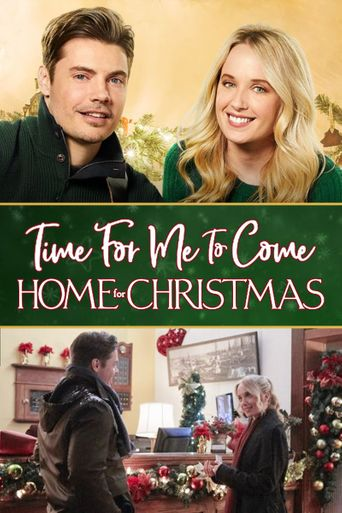 Time for Me to Come Home for Christmas Poster