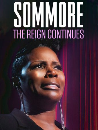 Sommore: The Reign Continues Poster