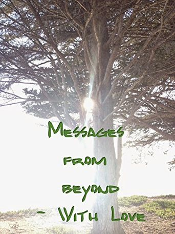 Messages from Beyond: With Love Poster