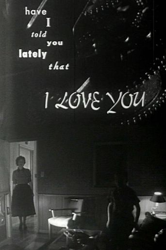 Have I Told You Lately That I Love You? Poster