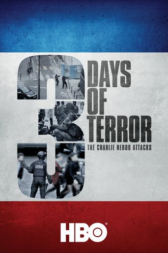 Three Days of Terror: The Charlie Hebdo Attacks Poster