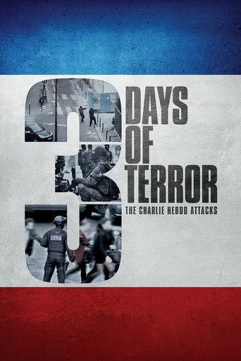 3 Days of Terror: The Charlie Hebdo Attacks Poster