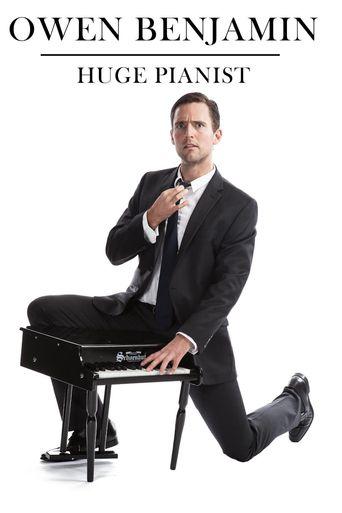 Owen Benjamin: Huge Pianist Poster