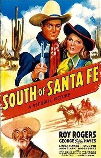 South of Santa Fe Poster