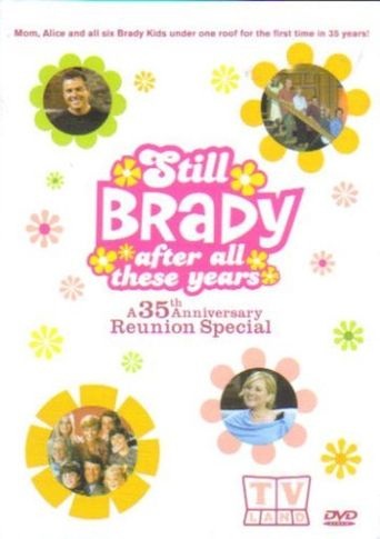 The Brady Bunch 35th Anniversary Reunion Special: Still Brady After All These Years Poster