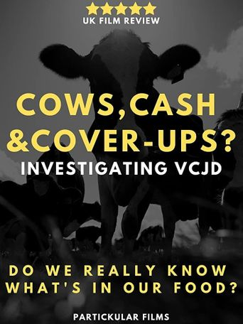 Cows, Cash & Cover-ups? Investigating VCJD Poster