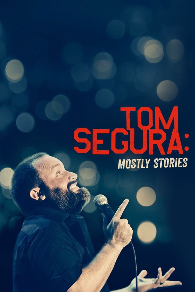 Tom Segura: Mostly Stories Poster